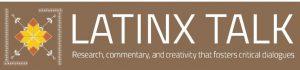 Latinx Talk