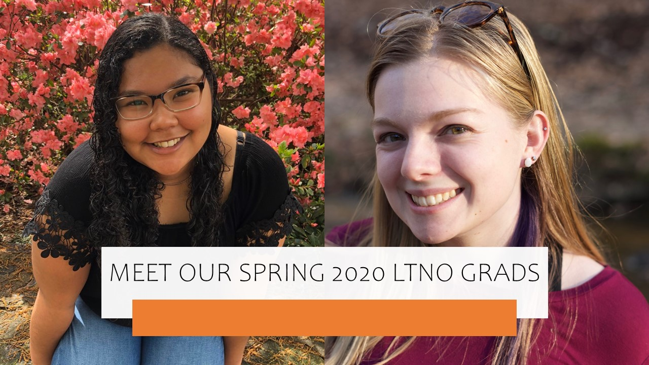 Meet our Spring 2020 LTNO Minor Grads