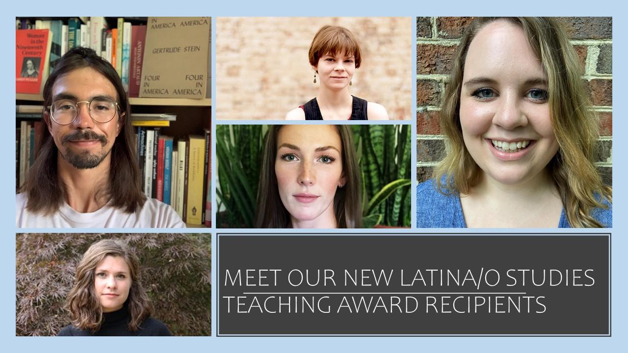 Meet Our New Latina/o Studies Teaching Award Recipients