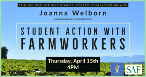 Flyer with details for Student Action with Farmworkers